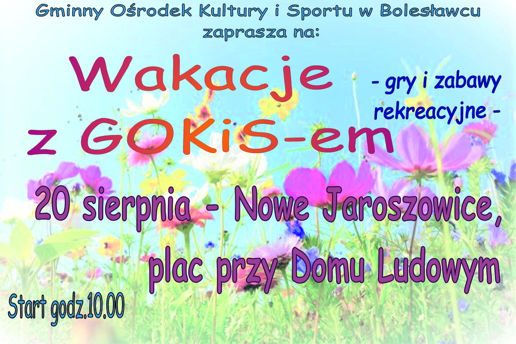 Plakat - Wakacje Nowe Jaroszowice.jpeg
